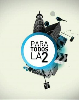 Para todos La 2 – Barcelona Forum District