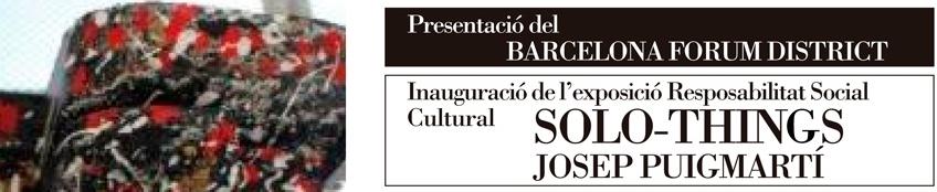 """Exposición """"SOLO-THINGS, Responsabilidad Social y Cultural"""""""